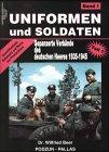 9783790906905: Uniformen und Soldaten, Bd.1, Gepanzerte Verbände des deutschen Heeres 1935-1945