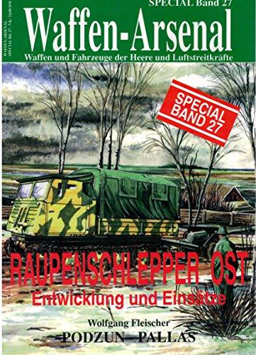 Waffen Arsenal Special Band 27. Raupenschlepper Ost.: Fleischer, Wolfgang