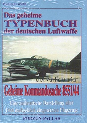 Das geheime Typenbuch der deutschen Luftwaffe: Griehl, Manfred