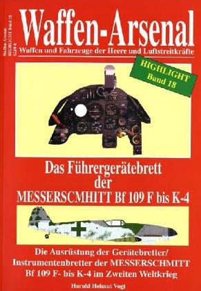 9783790908121: Waffen-Arsenal Highlight 18 - Das Führergerätebrett der Messerschmitt Bf 19 F- bis K-4