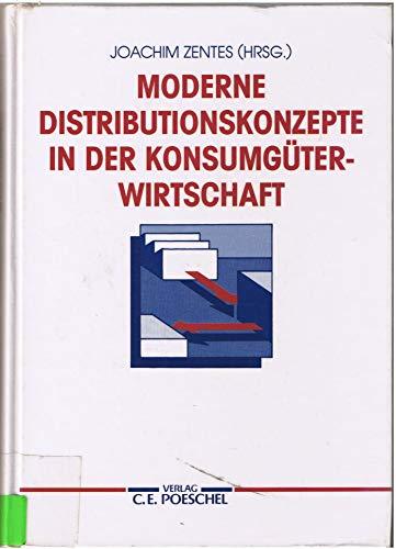 9783791004921: Moderne Distributionskonzepte in der Konsumgüterwirtschaft