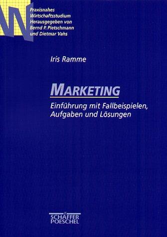 9783791010335: Marketing. Einführung mit Fallbeispielen, Aufgaben und Lösungen (Livre en allemand)