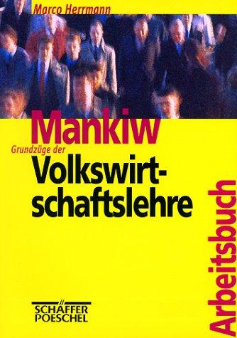 9783791017242: Mankiw: Grundzüge der Volkswirtschaftslehre. Arbeitsbuch