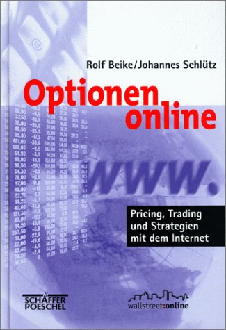 Optionen online Pricing, Trading und Strategien mit dem Internet