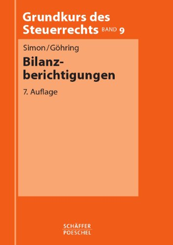 9783791017884: Grundkurs des Steuerrechts, Bd.9, Bilanzberichtigungen