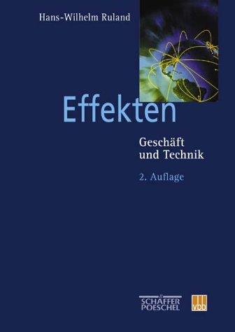 9783791018102: Effekten. Geschäft und Technik (Livre en allemand)