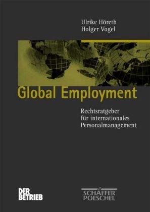 Global Employment [Gebundene Ausgabe] Ulrike Höreth (Autor),: Ulrike Höreth (Autor),