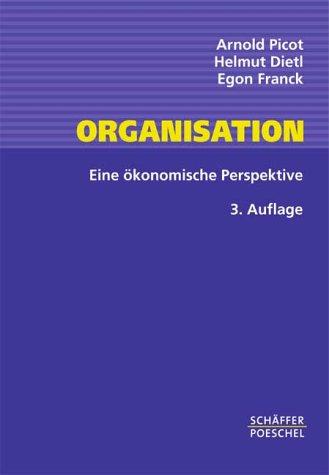 9783791020945: Organisation. Eine ökonomische Perspektive.