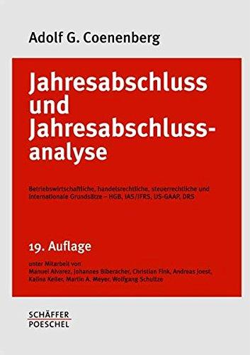 Jahresabschluss und Jahresabschlussanalyse: Adolf G. Coenenberg
