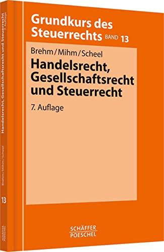 Handelsrecht, Gesellschaftsrecht und Steuerrecht: Bernhard Brehm