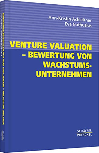 9783791023113: Venture Valuation - Bewertung von Wachstumsunternehmen