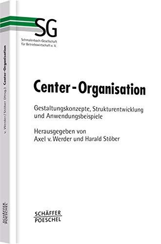 Center-Organisation: Axel von Werder