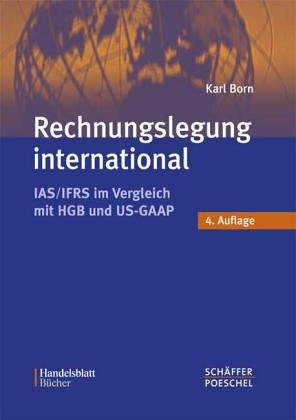 9783791023878: Rechnungslegung International. rechnungslegung nach IAS/IFRS im Vergleich mit HGB und US-GAAP