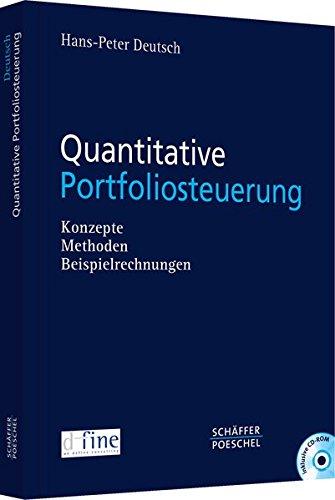 Quantitative Portfoliosteuerung. Mit CD-ROM: Hans-Peter Deutsch