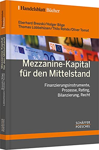 9783791025025: Mezzanine-Kapital f�r den Mittelstand: Finanzierungsinstrumente, Prozesse, Rating, Bilanzierung, Recht