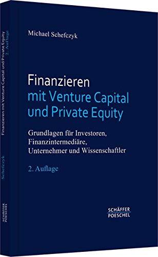 Finanzieren mit Venture Capital und Private Equity: Michael Schefczyk