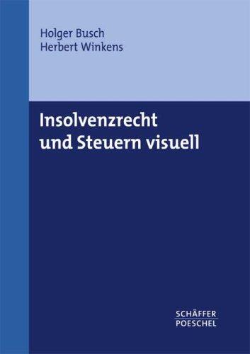 9783791025155: Insolvenzrecht und Steuern visuell