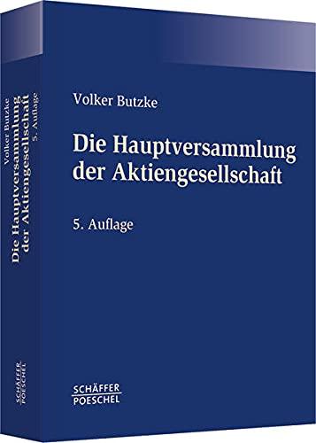 Die Hauptversammlung der Aktiengesellschaft: Volker Butzke