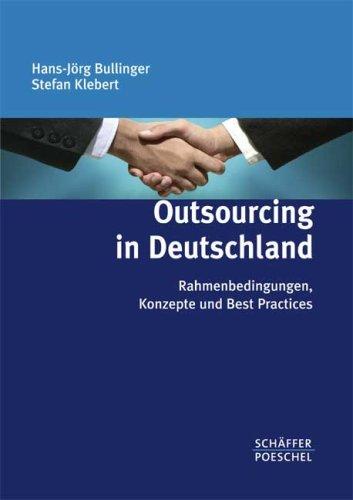 9783791026305: Outsourcing in Deutschland: Rahmenbedingungen, Konzepte und Best Practices