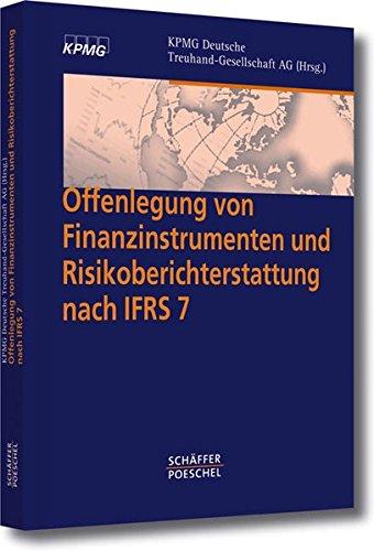 Offenlegung von Finanzinstrumenten und Risikoberichterstattung nach IFRS 7: KPMG Deutsche ...