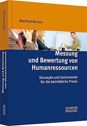9783791026541: Messung und Bewertung von Humanressourcen: Konzepte und Instrumente für die betriebliche Praxis