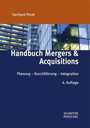 9783791027333: Handbuch Mergers & Acquisitions: Planung - Durchf�hrung - Integration