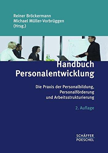 9783791027395: Handbuch Personalentwicklung: Die Praxis der Personalbildung, Personalförderung und Arbeitsstrukturierung