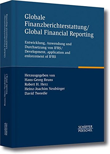 Globale Finanzberichterstattung / Global Financial Reporting: Hans-Georg Bruns
