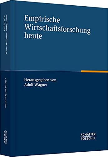 Empirische Wirtschaftsforschung heute: Adolf Wagner