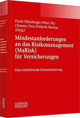 Mindestanforderungen an das Risikomanagement (MaRisk) für Versicherungen: Frank Ellenb�rger