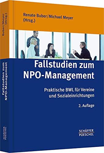 9783791028453: Fallstudien zum NPO-Management: Praktische BWL für Vereine und Sozialeinrichtungen