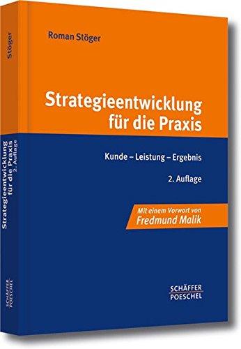 Strategieentwicklung für die Praxis: Roman St�ger
