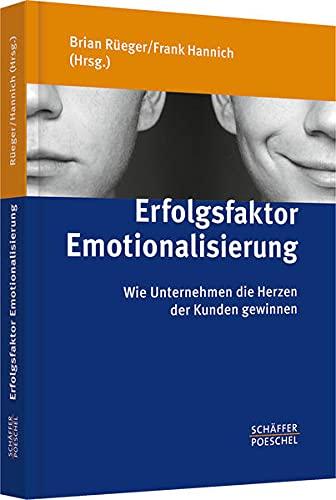 Erfolgsfaktor Emotionalisierung: Brian R�eger