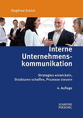 9783791029474: Interne Unternehmenskommunikation: Strategien entwickeln, Strukturen schaffen, Prozesse steuern