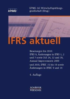IFRS aktuell: Neuerungen bis 2010: IFRS 9,
