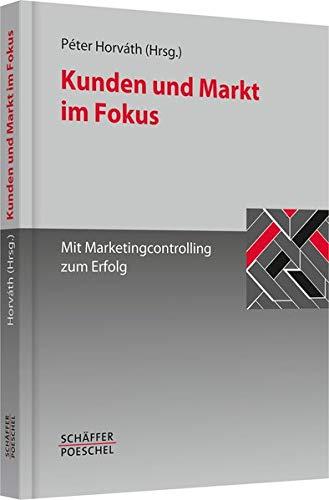 Kunden und Markt im Fokus: P�ter Horv�th