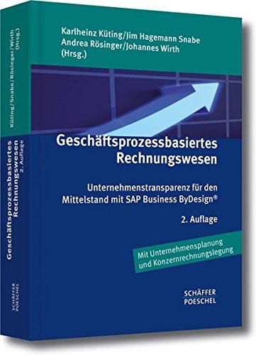 Geschäftsprozessbasiertes Rechnungswesen: Karlheinz K�ting