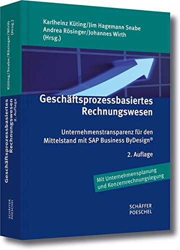 Geschäftsprozessbasiertes Rechnungswesen: Karlheinz Küting