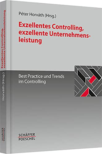 Exzellentes Controlling, exzellente Unternehmensleistung: Péter Horváth