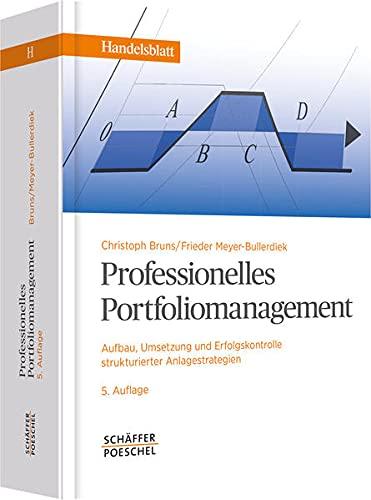 9783791031552: Professionelles Portfoliomanagement: Aufbau, Umsetzung und Erfolgskontrolle strukturierter Anlagestrategien