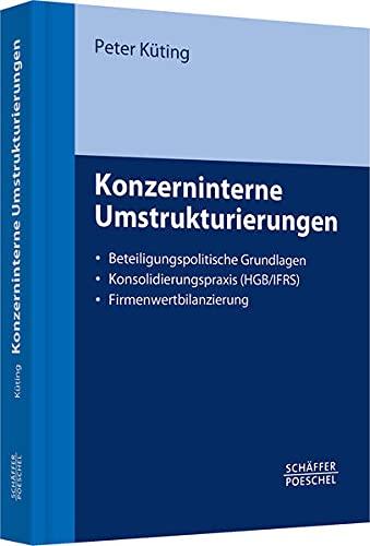 Konzerninterne Umstrukturierungen: Peter Küting