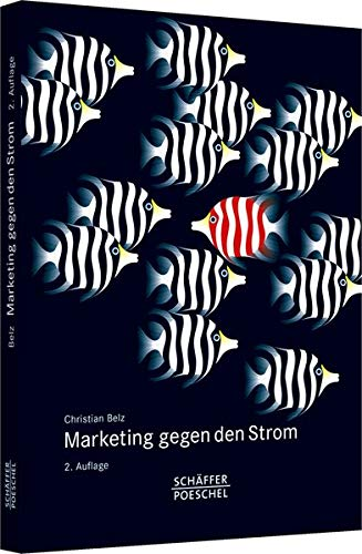 Marketing gegen den Strom: Christian Belz