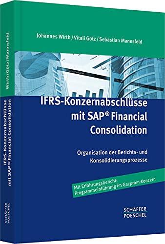 IFRS-Konzernabschlüsse mit SAP ® Financial Consolidation: Johannes Wirth