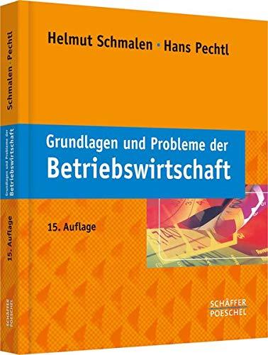 9783791032351: Grundlagen und Probleme der Betriebswirtschaft