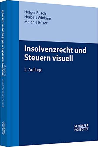 9783791032368: Insolvenzrecht und Steuern visuell