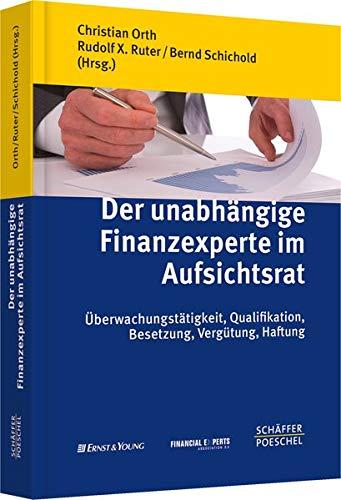 Der unabhängige Finanzexperte im Aufsichtsrat: Christian Orth