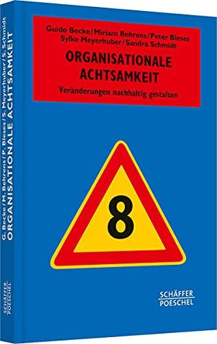 Organisationale Achtsamkeit: Guido Becke