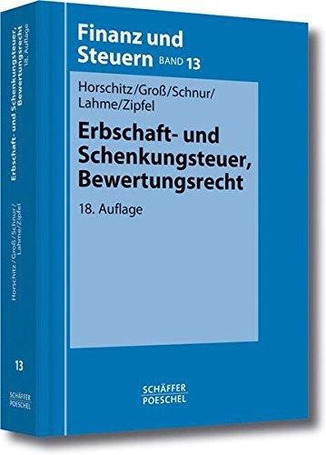 Erbschaft- und Schenkungsteuer, Bewertungsrecht: Harald Horschitz