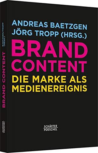 Brand Content: Andreas Baetzgen