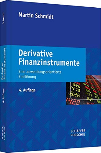 9783791033266: Derivative Finanzinstrumente: Eine anwendungsorientierte Einführung